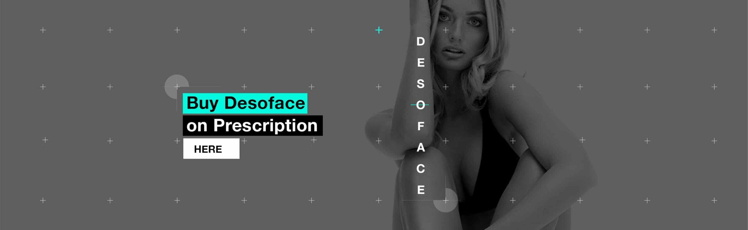 Buy Desoface on prescription